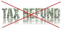 no tax refund